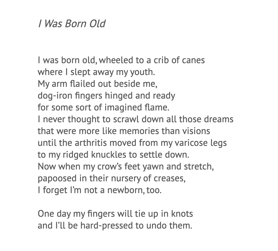 """I Was Born Old"""