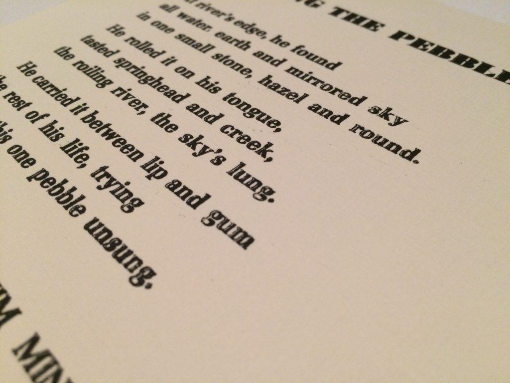 "Letterpress Broadside: Jim Minick's ""Singing the Pebble"""